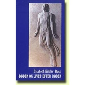 Døden Og Livet Efter Døden - Elisabeth Kübler-ross - Bog
