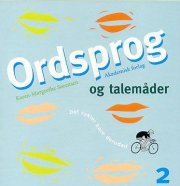 Ordsprog Og Talemåder - Karen-margrethe Sørensen - Bog